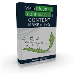 Viele Ideen für mehr Kunden mit Content Marketing