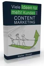 E-Book Viele Ideen für mehr Kunden mit Content Marketing